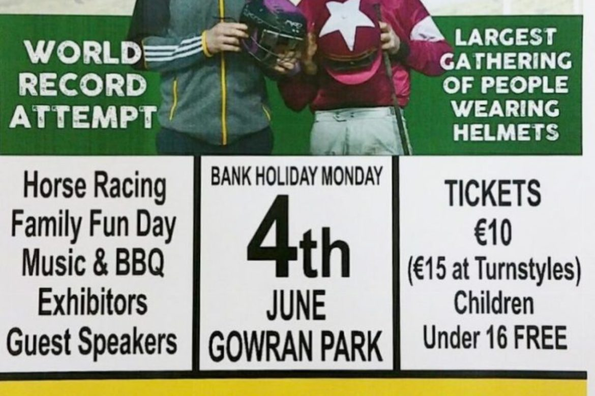 "World Record Attempt ""Helmet Day"" at Gowran Park MONDAY JUNE 4th 2018"